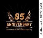 85 years anniversary logo.... | Shutterstock .eps vector #1009219660