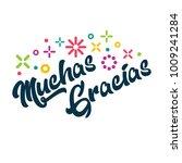 muchas gracias   spanishthank... | Shutterstock .eps vector #1009241284