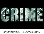 financial crime  money and... | Shutterstock . vector #1009312849