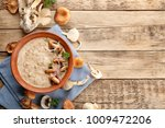 bowl with delicious mushroom... | Shutterstock . vector #1009472206