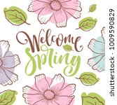 inscription welcome spring on... | Shutterstock .eps vector #1009590829
