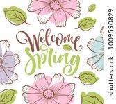 inscription welcome spring on... | Shutterstock .eps vector #1009590829