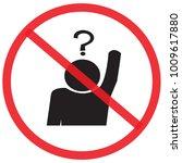 do not ask. not allowed sign ... | Shutterstock .eps vector #1009617880