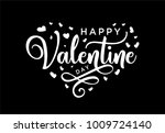 hand lettering happy valentines ... | Shutterstock .eps vector #1009724140
