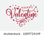 hand lettering happy valentines ... | Shutterstock .eps vector #1009724149