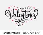 hand lettering happy valentines ... | Shutterstock .eps vector #1009724170