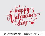 hand lettering happy valentines ... | Shutterstock .eps vector #1009724176