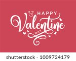 hand lettering happy valentines ... | Shutterstock .eps vector #1009724179