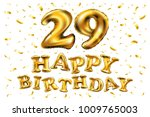 vector happy birthday 29rd... | Shutterstock .eps vector #1009765003
