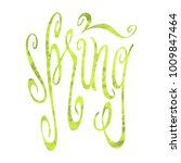 hand drawn green word spring... | Shutterstock . vector #1009847464
