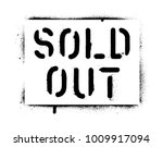 ''sold out'' qoute. spray paint ...   Shutterstock .eps vector #1009917094
