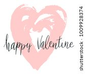 happy valentine hand written... | Shutterstock .eps vector #1009928374