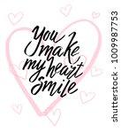 you make my heart smile... | Shutterstock .eps vector #1009987753
