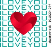i love you card with beautiful... | Shutterstock .eps vector #1010204299