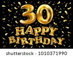 vector happy birthday 30rd...   Shutterstock .eps vector #1010371990