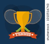 tennis trophy and rackets...   Shutterstock .eps vector #1010516743