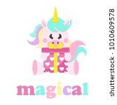 cartoon cute unicorn with gift... | Shutterstock .eps vector #1010609578