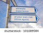 Ultimate Experience Signs