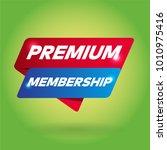 premium membership arrow tag... | Shutterstock .eps vector #1010975416