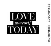 love yourself today card.... | Shutterstock .eps vector #1010984686