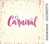 carnival calligraphy. confetti...   Shutterstock .eps vector #1011002974
