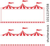 circus tent border.  ideal for... | Shutterstock .eps vector #1011219358