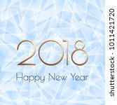 new year card 2018. geometric... | Shutterstock . vector #1011421720