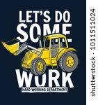Let's Do Some Work Slogan...