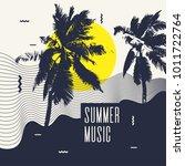 summer music. modern poster... | Shutterstock .eps vector #1011722764