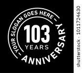 103 years anniversary logo...   Shutterstock .eps vector #1011724630