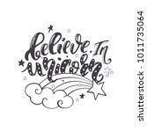 believe in unicorn. vector... | Shutterstock .eps vector #1011735064
