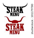 steak menu signs set. | Shutterstock .eps vector #101179780