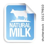 Natural milk sticker with cow. - stock vector