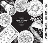 mexican food top view. a set of ... | Shutterstock .eps vector #1011858709