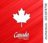 canada happy flag day  february ... | Shutterstock .eps vector #1011878758