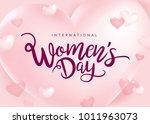 march 8  international women's...   Shutterstock .eps vector #1011963073