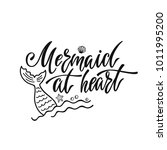 mermaid at heart. inspirational ... | Shutterstock .eps vector #1011995200