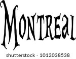 montreal text sign illustration ... | Shutterstock .eps vector #1012038538