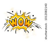 bright colorful wow comic sound ... | Shutterstock .eps vector #1012082140