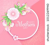 mothers day greeting and...   Shutterstock .eps vector #1012269940