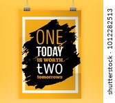 one today is worth two...   Shutterstock .eps vector #1012282513