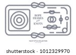 nautical rope knots and frames... | Shutterstock .eps vector #1012329970