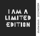 i am a limited edition   cute... | Shutterstock .eps vector #1012460284