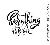 everything is possible. hand...   Shutterstock .eps vector #1012462219