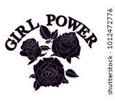 roses vector print.girl power... | Shutterstock .eps vector #1012472776