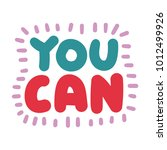 you can. vector hand drawn... | Shutterstock .eps vector #1012499926