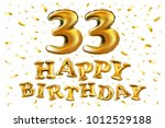 vector happy birthday 33d... | Shutterstock .eps vector #1012529188