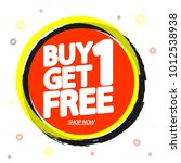 buy 1 get 1 free  sale tag ... | Shutterstock .eps vector #1012538938