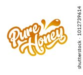 pure honey calligraphy emblem... | Shutterstock .eps vector #1012739614