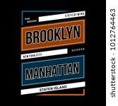 brooklyn manhattan typography t ... | Shutterstock .eps vector #1012764463